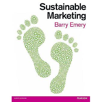 Sustainable Marketing by Emery & Barry