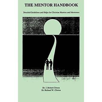 The Mentor Handbook by Clinton & J. Robert