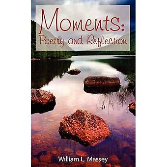 Moments by Massey & William L.