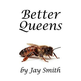 Better Queens by Smith & Jay