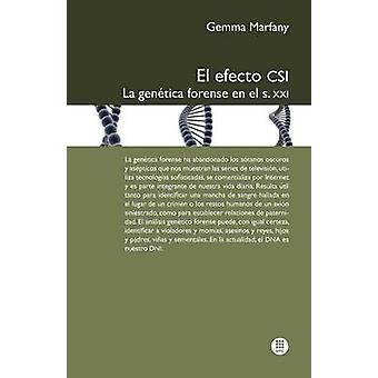 El Efecto Csi La Gen Tica Forense En El S.XXI by Marfany & Gemma