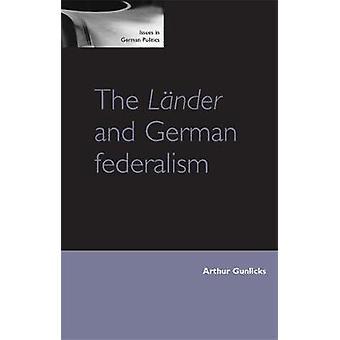 وLaNder والفيدرالية الألمانية من قبل آرثر غونيك