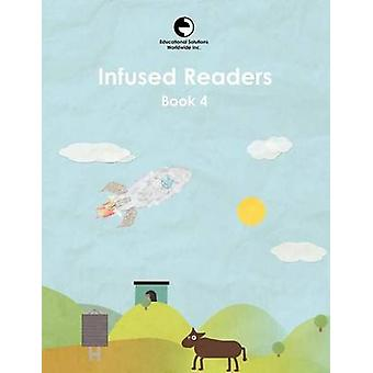 Infused Readers Book 4 by Gattegno & Caleb