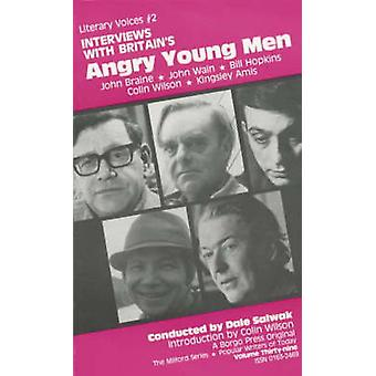 Interviews with Britains Angry Young Men by Salwak & Dale