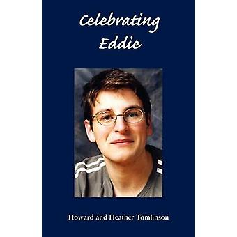 Celebrating Eddie by Tomlinson & Howard