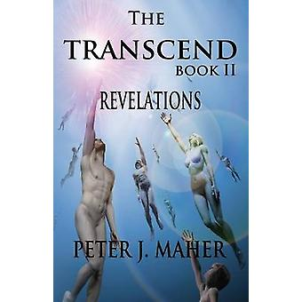The Transcend Book II Revelation by Maher & Peter J.