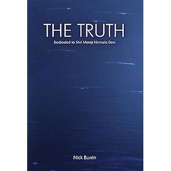 The Truth Dedicated to Shri Mataji Nirmala Devi by Burrin & Nick