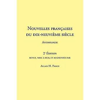 Nouvelles franaises du 19e sicle 2e dition by Pasco & Allan H