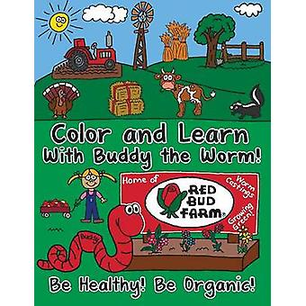 Color and Learn with Buddy the Worm by Farm & Red Bud