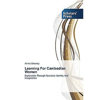 Learning For Cambodian Women by Sheeley Alvina