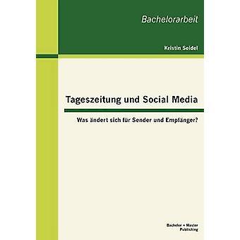 Tageszeitung Und Social Media Was Ndert Sich Fur Sender Und Empf Nger by Seidel & Kristin