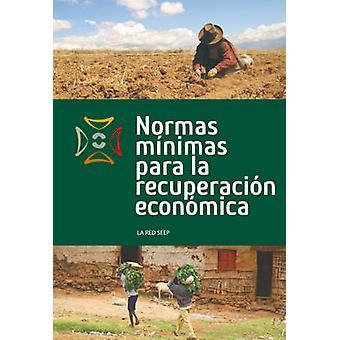 Normas Minimas Para La Recuperacion Economica by Seep Network
