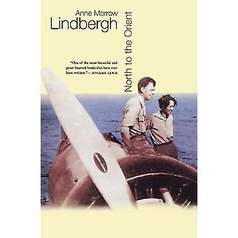 North to the Orient by Anne Morrow Lindbergh - 9780156671408 Book