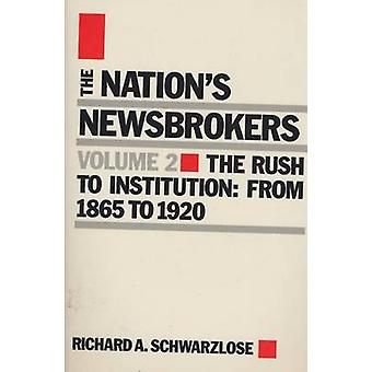 The Nation's Newsbrokers by Richard A. Schwarzlose - 9780810108196 Bo