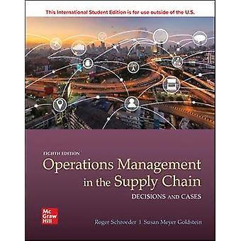 ISE OPERATIONS MANAGEMENT IN THE SUPPLY CHAIN - DECISIONS & CASES