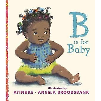 B Is for Baby by Atinuke - 9781406371086 Book