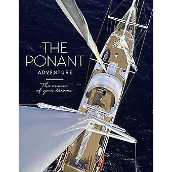 The Ponant Adventure by Cecile Maslakian - 9781419733451 Book