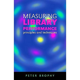 Measuring Library Performance - Principles and Techniques by Peter Bro