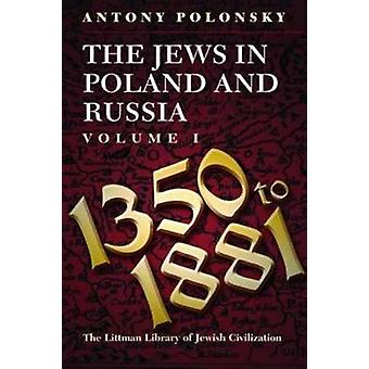 The Jews in Poland and Russia - v. 1 - 1350-1914 by Antony Polonsky - 9