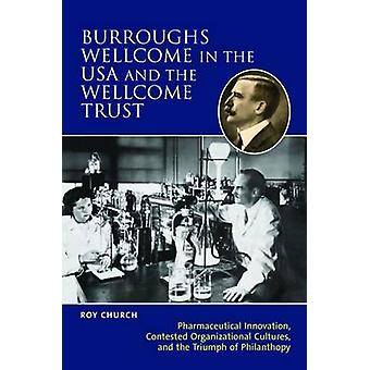 Burroughs Wellcome in the USA and the Wellcome Trust - Pharmaceutical
