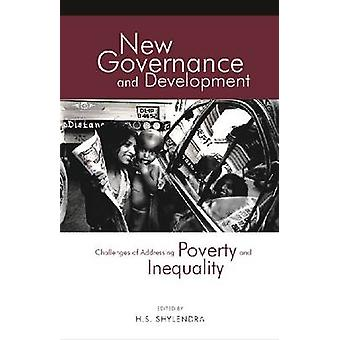 New Governance and Development - Challenges of Addressing Poverty and