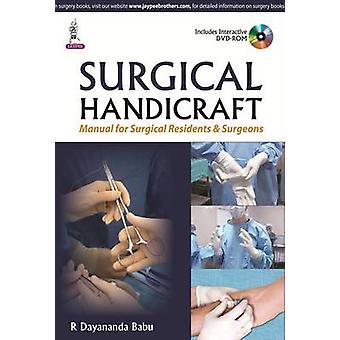 Surgical Handicraft by R. Dayananda Babu - 9789351527220 Book
