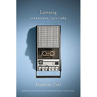 Listening - Interviews - 1970-1989 by Jonathan Cott - 9781517909017 Bo