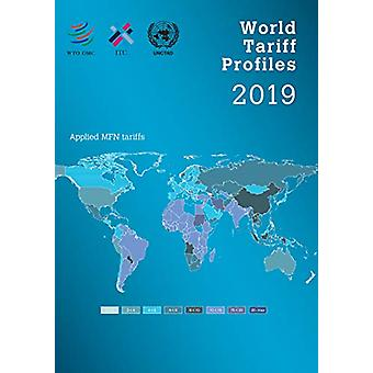 World Tariff Profiles 2019 by World Tourism Organization - 9789287048