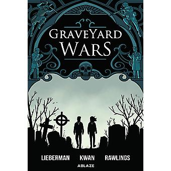 Graveyard Wars Vol 1 by Lieberman & A J