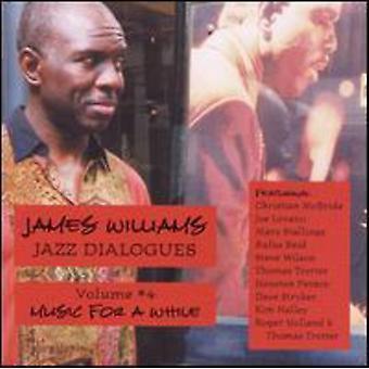 James Williams - James Williams: Importación Vol. 4-Jazz USA diálogos [CD]