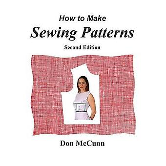 How to Make Sewing Patterns - Second Edition by Don McCunn - 97809325
