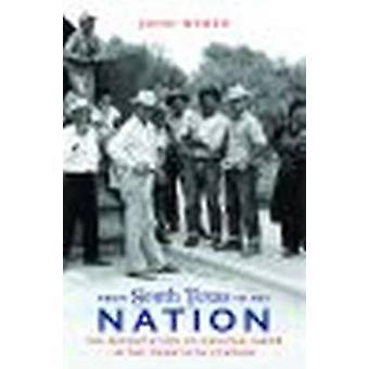 Fra Det Sydlige Texas til Nationen af John Weber