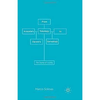 De la téléologie d'Aristotles à la généalogie darwinale par M. Solinas