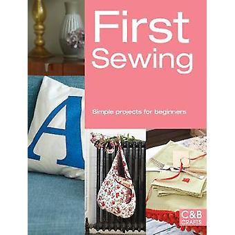 First Sewing Simple projects for beginners First Crafts