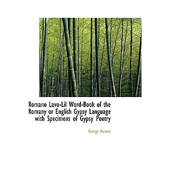 Romano Lavo-Lil Word-Book of the Romany or English Gypsy Language wit