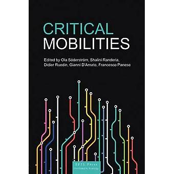 Critical Mobilities