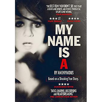 My Name Is a by Anonymous [DVD] USA import
