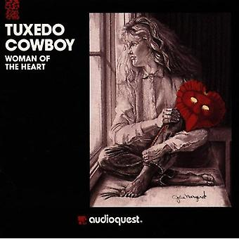 Tuxedo Cowboy - Woman of the Heart [CD] USA import