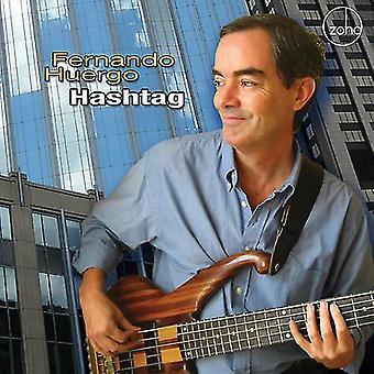 Fernando Huergo - Hashtag [CD] USA import