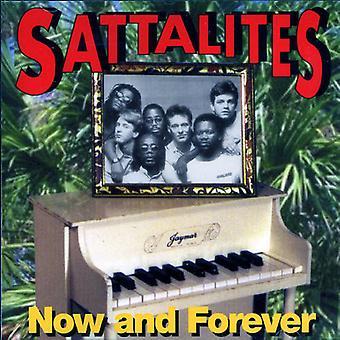 Sattalites - Now & Forever [CD] USA import