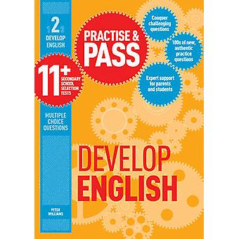 Practise & Pass 11+ Level Two - Develop English by Peter Williams - 97