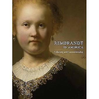 Rembrandt - recogida y Connoisseurship por Dennis P. Weller - 97808