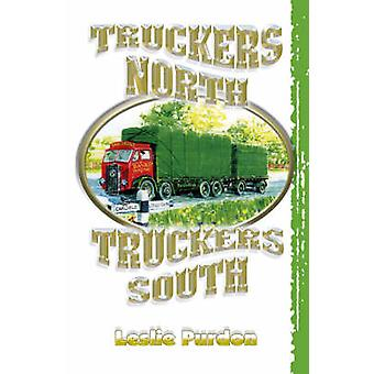 Truckers North Truckers South by Leslie Purdon - 9781905523672 Book