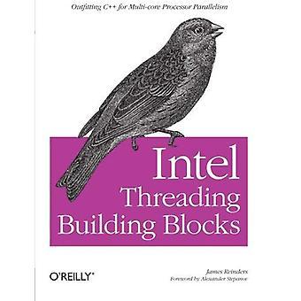 Intel ketjuttaminen rakennuspalikoita: Varustelun C++ Multi-Core prosessori yhdensuuntaisuus