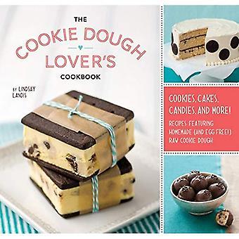 Cookie deg älskaren kokbok: Cookies, kakor, godis och mer