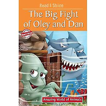 Big Fight of Oley & Dan (Amazing World of Animals Serie)