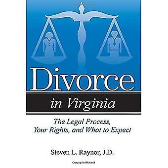 Divorce en Virginie: le processus juridique, vos droits et à quoi s'attendre