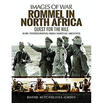 Rommel in North Africa: Quest for the Nile