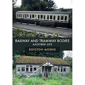 Railway and Tramway Bodies:� Another Life