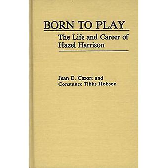 ولد للعب بالحياة والوظيفي هاريسون عسلي جان آند كازورت